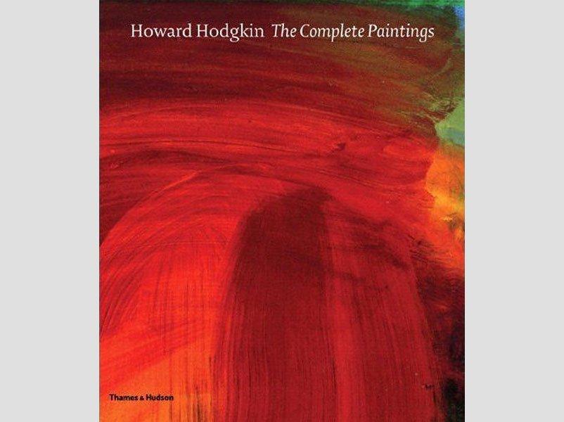Howard Hodgkin - Complete Paintings